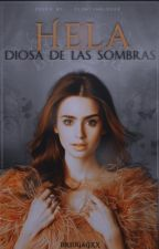 Hela: Diosa de la Sombras.  by briugagxx