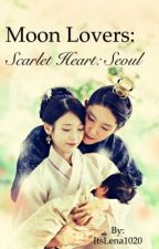 Moon Lovers: Scarlet Heart : Seoul  by AsianTuffles