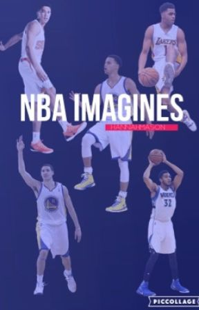 NBA Imagines by hannahbooker_
