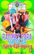 ♡Razones para shippear Spiritshipping♡ by Cute_Nagisa