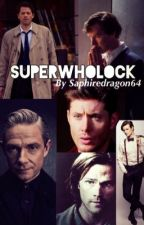 SuperWhoLock by saphiredragon64