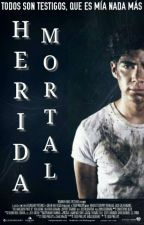 Herida Mortal ➳Jos Canela by PimentelxCanela