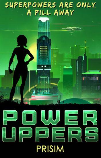 Power Uppers | ✔️ | #Wattys2018