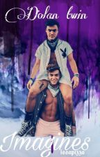 dolan twin imagines by issapizza