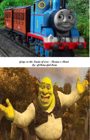 90094347 352 k65662 going on the tracks of love a thomas the train engine x shrek