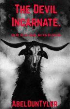 The Devil Incarnate by AbelDunTyler