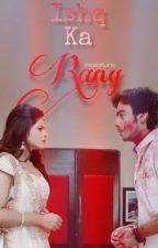 Ishq Ka Rang ❤️️ (The Colours Of Love) by missfortune-