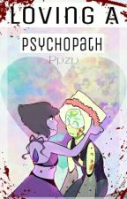 Loving A Psychopath *EDITING* by lPpzpl