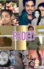 Faded. (A ThaHaan OT Sequel) by missfortune-