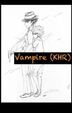 Vampire (KHR) by LuvPatissiere