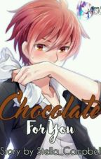 Chocolate For You by Stella_Campbell