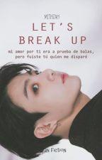 Let's break up ❀ KookV by mithzah23