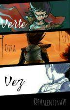 Verte Otra Vez (Vegeta Y Tú)  by PValentinaVF