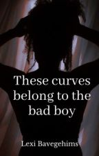 These Curves Belong To The Bad Boy by LexiCole202