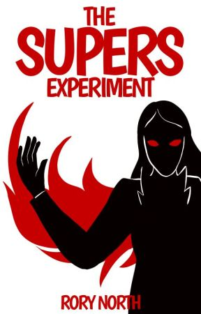 The Supers Experiment (The Pyramid Chronicles #1) by auroraborealis28