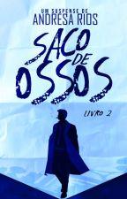Saco de Ossos by triadrios