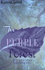 The purple forest  by KarenColin8