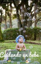 Cuidando un Bebe by marivi_06