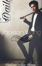 Daily Jackson Wang ♥GOT7♥ by Anne_Wang
