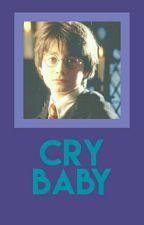 Cry Baby ➸「Drarry」〈Yaoi//Gay❀〉 by -BabyBlacky