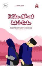 Ketika Akhwat Jatuh Cinta by ukhti_ifa