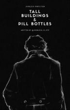 Tall Buildings and Pill Bottles - A Johnlock Story by johnlock_is_otp