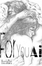 For You Ai (FYA) - [Slow Update] by muriaTri