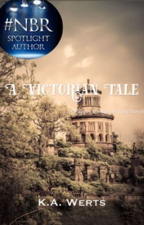 A Victorian Tale: A Puppet Masters' of Time Novel by KAWerts