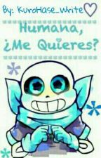 ¿Me Quieres? [One-Shot] US!Sans x Lectora by Lire_Why