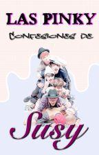 Las pinky confesiones de Susy ✿ by susy1599