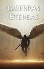 Guerras Etéreas by megueo