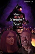 His Greatest Fear- Negan  by Believe1221