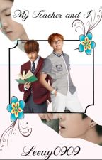 My Teacher and I (VHope FF)(Temporary Hiatus) by leeuy0909