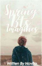 Spring BTS Imagines by IamNovitaMalik