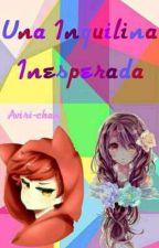 Una inquilina inesperada (Foxy y tu) [Book #1] by Girl_828
