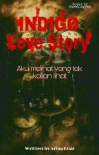 INDIGO Love Story by ArinaKhai