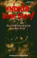 INDIGO Love Story by Khaifaa62