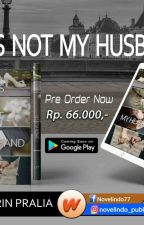 He Is (Not) My Husband by Amoureyza