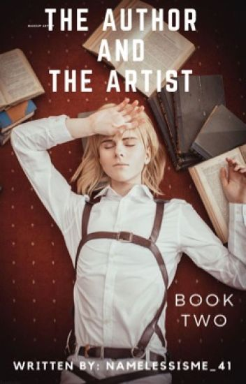 The Author and The Artist |Book Two| Armin Arlert