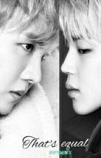 [HopeMin ver] That's equal by mach_nha