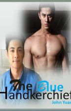 The Blue Handkerchief by johnyuan38