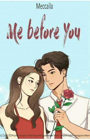 Me Before You by Meccaila