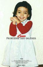 « Luna, princesse des galères »  by plume_kabyle