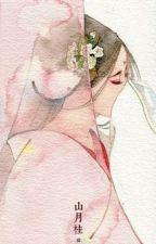 (Xử Nữ) - Thiếu nữ ánh trăng [Xuyên không] by NhoiMinh