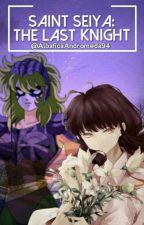 Saint Seiya: The Last Knight || Actualización Lenta || by AlbaficaAndromeda94