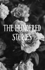 The Hundered Stories by Shanonhope