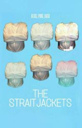 The Straitjackets  by Alexis_Lyons_Black