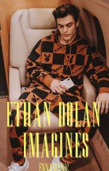 ○Ethan Dolan Imagines○