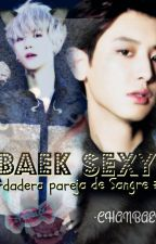 Baek Sexy ·ChanBaek· by ZYXDolcelove