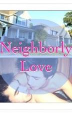 Neighborly Love by catholiccody